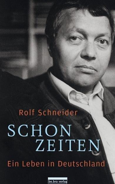 Schonzeiten - Rolf Schneider