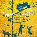 Kannawoniwasein - Manchmal muss man einfach verduften - Martin Muser