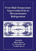 From High-Temperature Superconductivity to Microminiature Refrigeration -