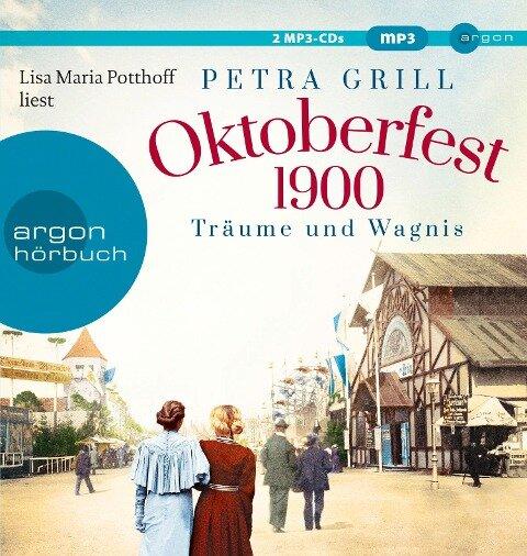 Oktoberfest 1900 - Träume und Wagnis - Petra Grill