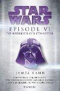 Star Wars(TM) - Episode VI - Die Rückkehr der Jedi-Ritter - James Kahn