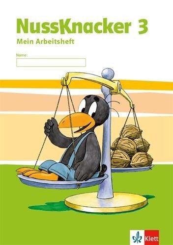 Der Nussknacker. Arbeitsheft 3. Schuljahr. Ausgabe für Hessen, Rheinland-Pfalz, Baden-Württemberg, Saarland -