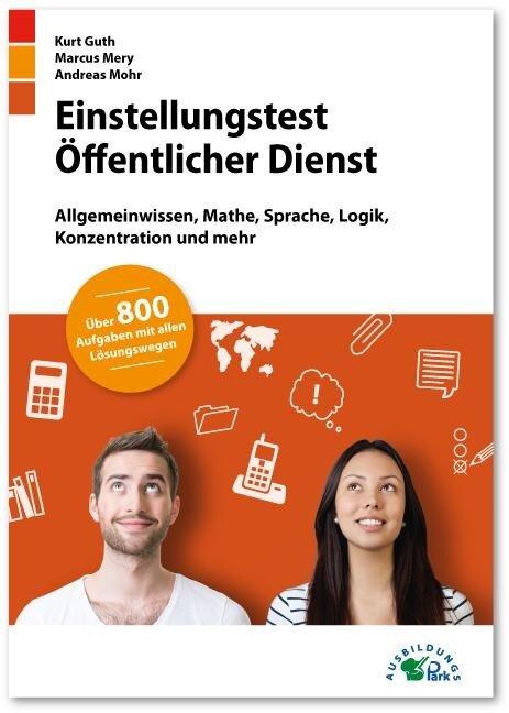 Einstellungstest Öffentlicher Dienst - Kurt Guth, Marcus Mery, Andreas Mohr