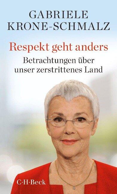 Respekt geht anders - Gabriele Krone-Schmalz