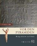 Vor den Pyramiden - Eva Christiana Köhler