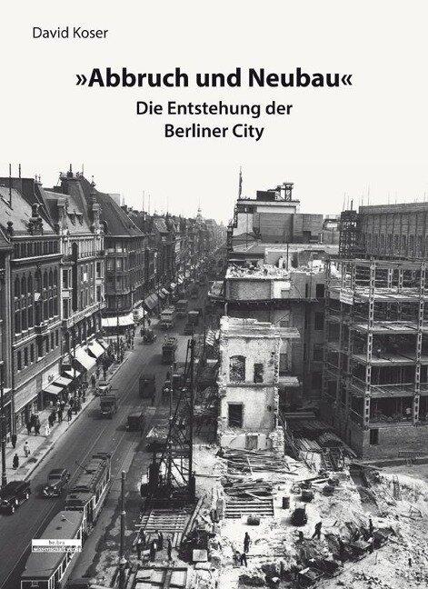 »Abbruch und Neubau« - David Koser