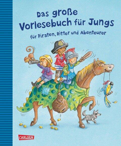 Das große Vorlesebuch für Jungs - Margit Auer, Julia Breitenöder, Christian Tielmann, Luise Holthausen, Barbara Rose