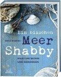 Ein bisschen Meer Shabby - Sonja Bannick
