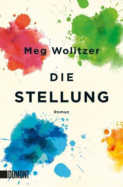 Die Stellung - Meg Wolitzer