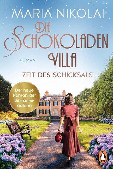 Die Schokoladenvilla - Zeit des Schicksals - Maria Nikolai