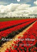 Rhein-Kreis Neuss - Der Familienkalender (Wandkalender 2019 DIN A4 hoch) - Bettina Hackstein