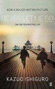 Never Let Me Go. Film Tie-In - Kazuo Ishiguro
