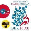 Der Pfau (Ungek¿rzte Lesung) - Isabel Bogdan