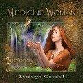 Medicine Woman 6-Synchronicity - Medwyn Goodall