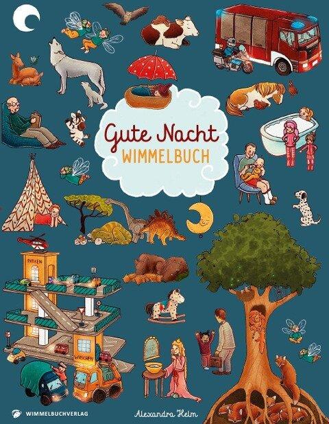 Gute Nacht Wimmelbuch ab 2 Jahren - Alexandra Helm