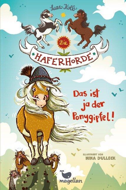 Die Haferhorde 13 - Das ist ja der Ponygipfel! - Suza Kolb