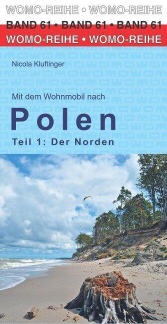 Mit dem Wohnmobil nach Polen. Teil 1: Der Norden - Nicola Kluftinger