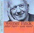 Alter Narr, was nun? - Werner Finck