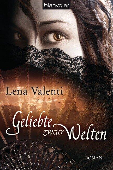 Geliebte zweier Welten - Lena Valenti