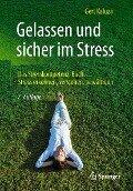 Gelassen und sicher im Stress - Gert Kaluza
