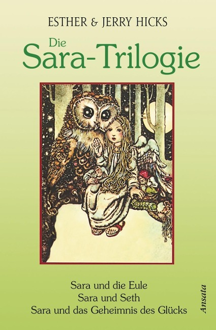Die Sara-Trilogie. 3 Bücher in einem Band - Esther Hicks, Jerry Hicks