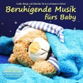 Beruhigende Musik fürs Baby - Electric Air Project