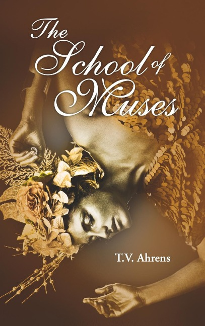 The School of Muses - T. V. Ahrens