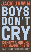 Boys don't cry - Jack Urwin