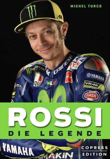 Rossi - Die Legende - Michel Turco