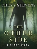 The Other Side - Chevy Stevens