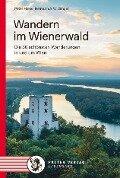 Wandern im Wienerwald - Peter Hiess, Helmut A. W. Singer