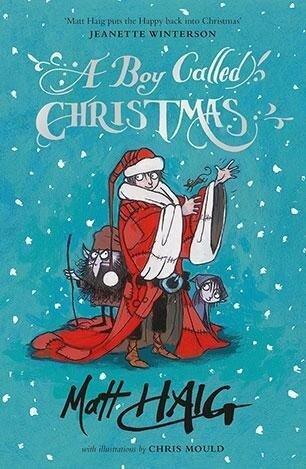 A Boy Called Christmas - Matt Haig