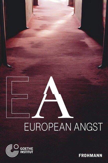 European Angst -
