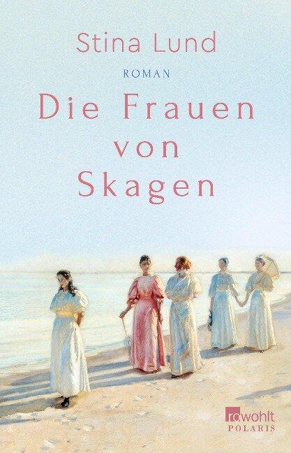 Die Frauen von Skagen - Stina Lund