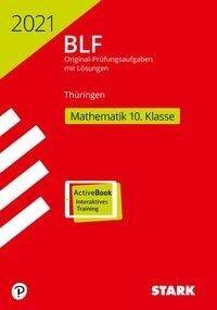 STARK BLF 2021 - Mathematik 10. Klasse - Thüringen -