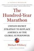 The Hundred-Year Marathon - Michael Pillsbury