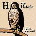 H wie Habicht - Helen Macdonald