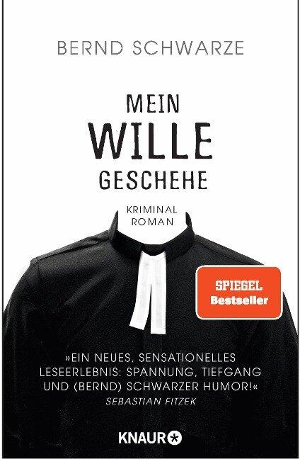 Mein Wille geschehe - Bernd Schwarze