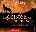 Die Geister des Schamanen - Meditations-CD - Kurt Fenkart