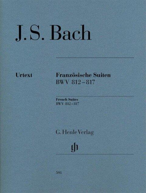 Französische Suiten BWV 812-817 br. - Johann Sebastian Bach