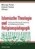 Islamische Theologie und Religionspaedagogik -