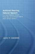 Artificial Hearing, Natural Speech - Joanna Hart Lowenstein