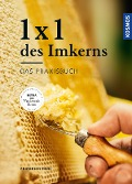 1 x 1 des Imkerns - Friedrich Pohl