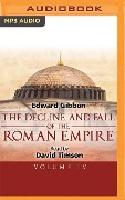 The Decline and Fall of the Roman Empire, Volume IV - Edward Gibbon