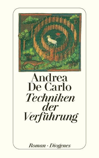 Techniken der Verführung - Andrea De Carlo