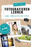 Fotografieren lernen - Lars Poeck