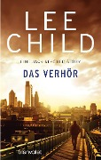 Das Verhör - Lee Child