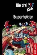 Die drei ??? Kids, Superhelden - Boris Pfeiffer, Ulf Blanck