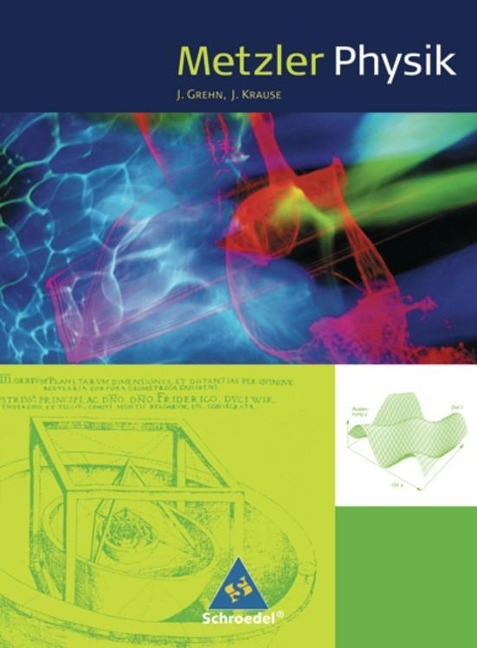 Metzler Physik. Schülerband. Klasse 11-13 -