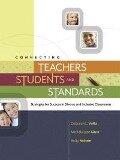 Connecting Teachers, Students, and Standards - Deborah L. Voltz, Michele Jean Sims, Betty Nelson